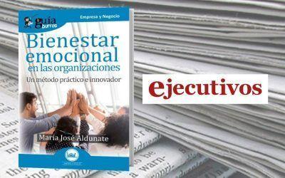 El 'GuíaBurros: Bienestar emocional en las organizaciones' en la revista Ejecutivos